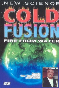 Cold Fusion: Fire From Water