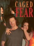Caged Fear