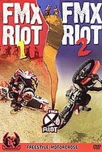FMX Riot 1 & 2