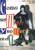 C�mo ser mujer y no morir en el intento (How to Be a Woman and Not Die in the Attempt)