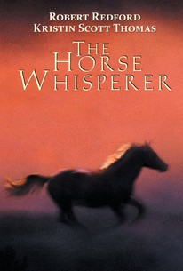 The Horse Whisperer 1998 Rotten Tomatoes