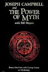 Joseph Campbell and The Power of Myth