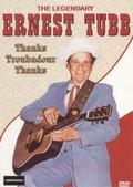 Ernest Tubb: The Legendary Ernest Tubb