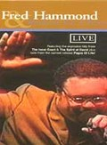 Fred Hammond and Radical for Christ - Live