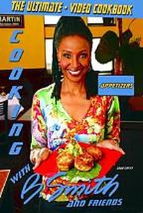 Cooking with B. Smith and Friends - Appetizers