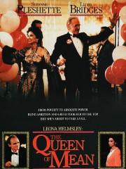 Leona Helmsley: The Queen of Mean