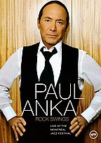 Paul Anka - Rock Swings: Live at The Montr�al Jazz