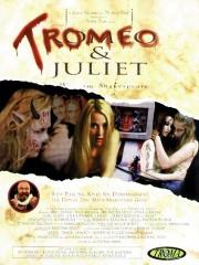Tromeo & Juliet