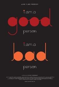 I Am A Good Person/i Am A Bad Person
