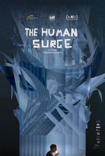 The Human Surge (El auge del humano)