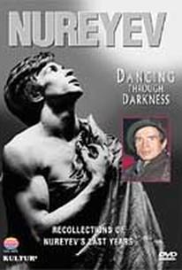 Nureyev: Dancing Through Darkness
