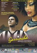 Garrincha - Estrela Solit�ria (Garrincha: Lonely Star)