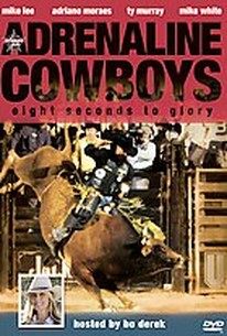 Adrenaline Cowboys Eight Seconds To Glory