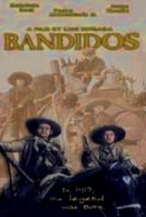 Bandidos (Bandits) (1991) - Rotten Tomatoes
