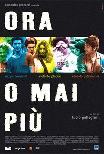 Ora o mai più (Now Or Never)