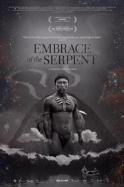Embrace Of The Serpent (El Abrazo De La Serpiente)