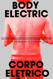 Body Electric (Corpo Elétrico)