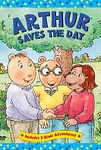 Arthur - Arthur Saves the Day