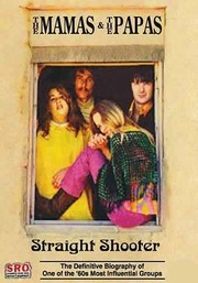 The Mamas & the Papas: Straight Shooter