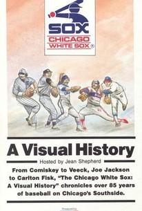 MLB: Chicago White Sox - A Visual History