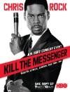 Chris Rock: Kill the Messenger - London, New York, Johannesburg