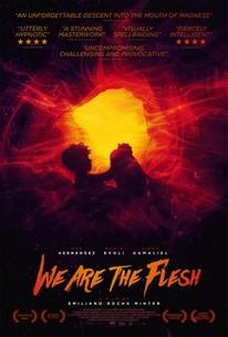 We Are the Flesh (Tenemos la carne)