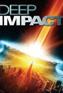 Deep Impact (1998) - Rotten Tomatoes