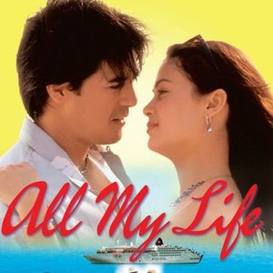 All My Life 2004 Rotten Tomatoes