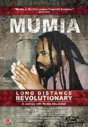 Mumia: Long Distance Revolutionary