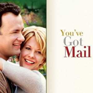 You've Got Mail (1998) - Rotten Tomatoes