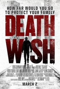 Death Wish (2018) - Rotten Tomatoes