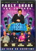 Pauly Shore And Friends