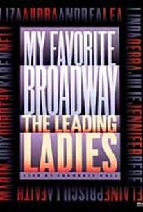 My Favorite Broadway: The Leading Ladies