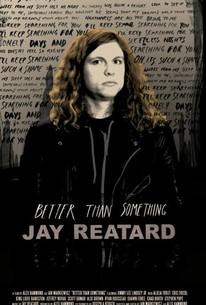 Better Than Something: Jay Reatard