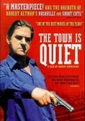 The Town Is Quiet (La Ville est tranquille)