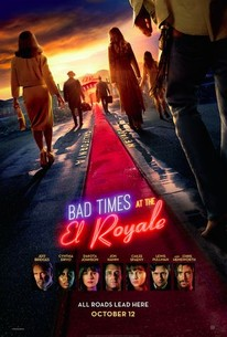 Bad Times At The El Royale 2018 Rotten Tomatoes