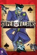 Super Villains: The Joker's Last Laugh: Season 1