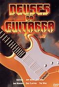 Deuses Da Guitarra