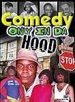 Comedy Only in Da Hood