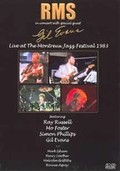RMS and Gil Evans - Live at the Montreux Jazz Festival: 1983