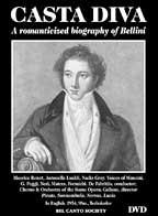 Casta Diva: A Romanticized Biography Of Bellini