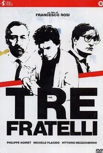 Tre Fratelli (Three Brothers)