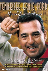 Tennessee Ernie Ford: His Life & Times