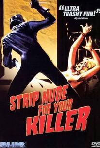 Nude per l'assassino (Strip Nude for Your Killer)