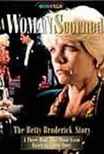 A Woman Scorned: The Betty Broderick Story