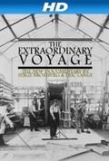 The Extraordinary Voyage (Le voyage extraordinaire)