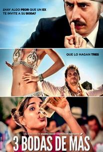Three Many Weddings (Tres Bodas De Mas)