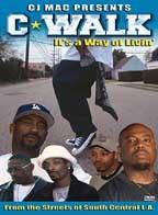 C-Walk - It's A Way Of Livin'