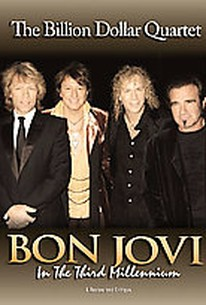 Bon Jovi - In The Third Millennium: The Billion Dollar Quartet
