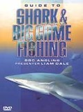 Guide to Shark and Big Game Fishing